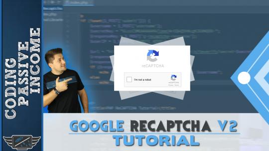 CodingPassiveIncome | Google reCAPTCHA v2